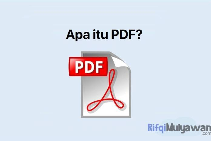 Gambar Pengertian PDF Apa Itu Portable Document Format Sejarah Fungsi Tujuan Serta Kelebihan Dan Kekurangannya