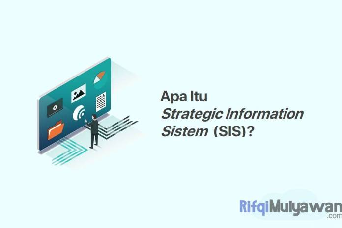 Gambar Dari Pengertian Strategic Information System SIS Apa Itu Sistem Informasi Strategis Tujuan Fungsi Jenis Dan Macam Serta Pentingnya Dan Mengapa Bisnis Perlu Fokusnya