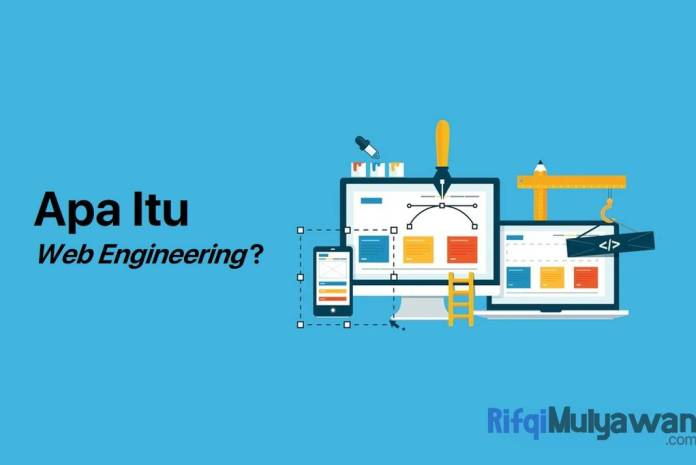 Gambar Dari Pengertian Web Engineering Apa Itu Rekayasa Web Dan Engineer Sejarah Serta Evolusi Tujuan Dan Fungsi Contoh Serta Perbedaannya Dengan Web Designer Dan Development