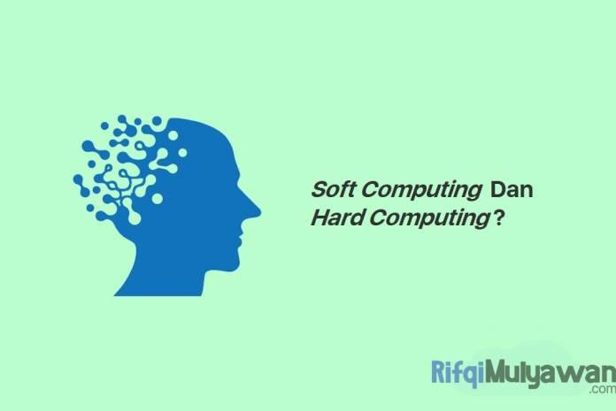 Gambar Pengertian Dari Soft Computing Apa Itu Komputasi Lunak Sejarah Dan Tujuan Jenis Element Macam Karakteristik Contoh Dan Perbedaannya Dengan Hard Computing