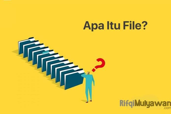 Gambar Pengertian File Apa Itu File Komputer Menurut Para Ahli Jenis Dan Fungsi Contoh Serta Bagaimana Mereka Dibuat Dan Disimpan