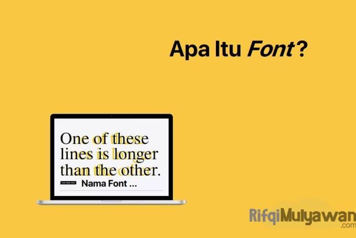 Gambar Pengertian Font Apa Itu Font Family Sejarah Tujuan Penggunaan Ukuran Font Default Serta Perbedaannya Dengan Typeface