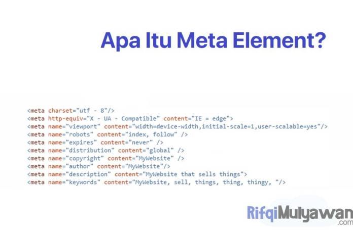 Gambar Pengertian Meta Element Apa Itu Meta Tag HTML Fungsi Jenis Contoh Dan Bagaimana Cara Menggunakan HTML Meta Element Atau Tag untuk SEO