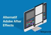 Ilustrasi Gambar Apa Alternatif Selain Adobe After Effect Terbaik Yang Gratis Dan Berbayar