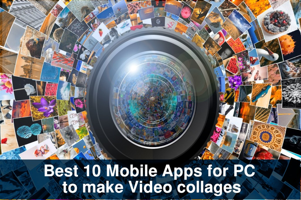 Best 10 Mobile Apps for PC to make Video collages - Rightapp4u