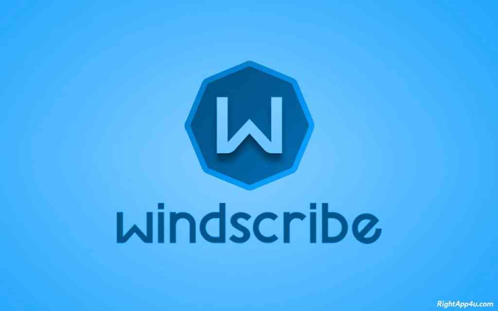 Windscribe VPN for PC - RightApp4u
