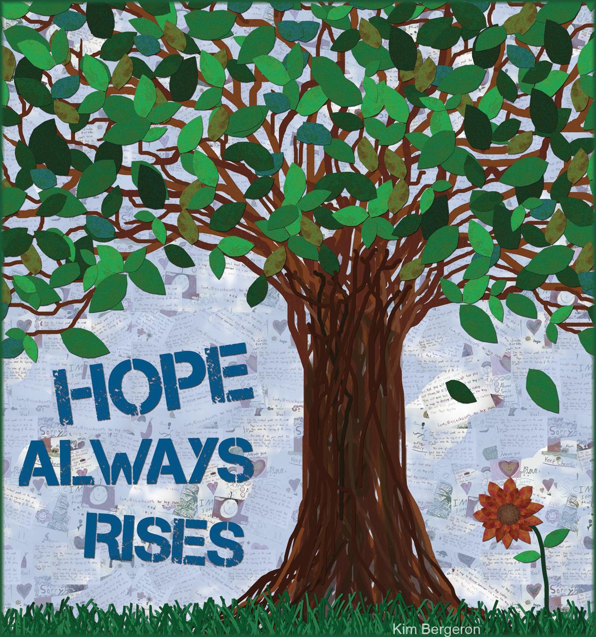 Hope Always Rises – Kim Bergeron, artist