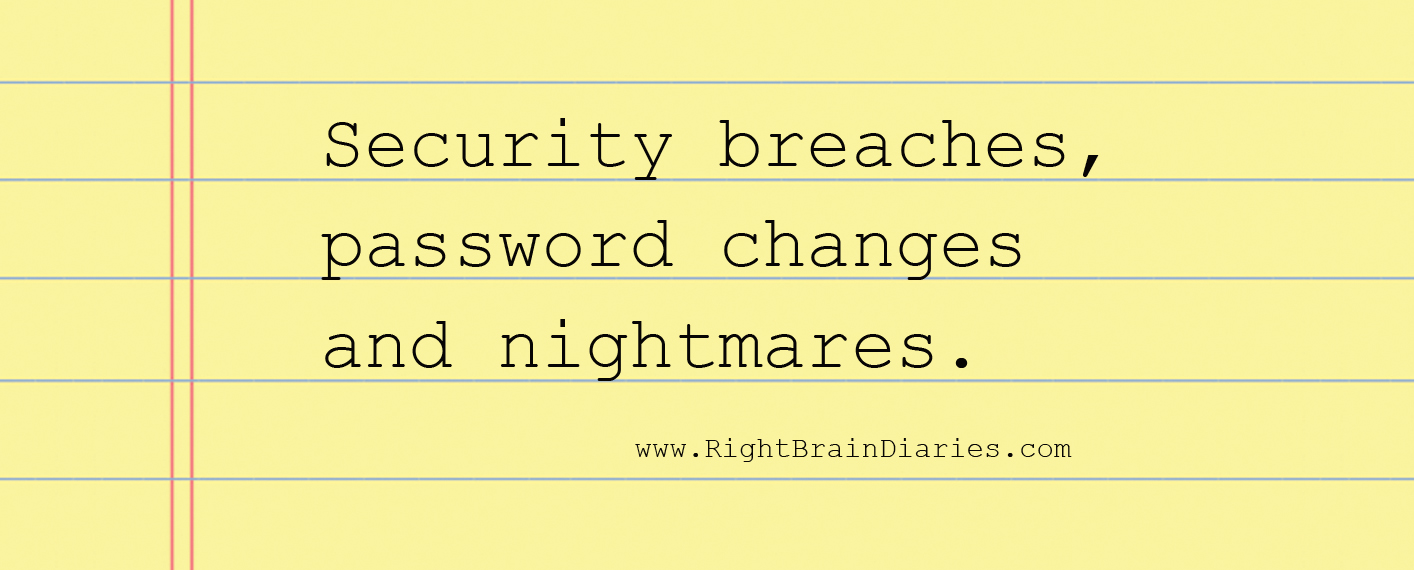 Data breaches, password changes and nightmares