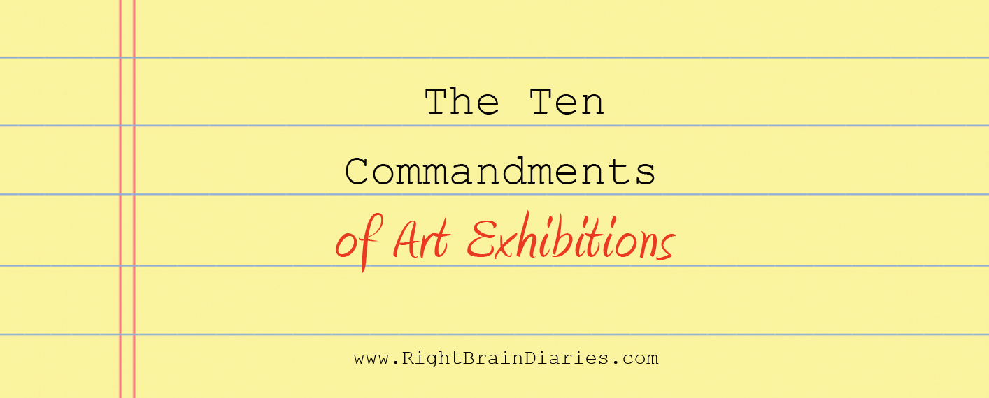 The Ten Commandments of Art Exhibitions