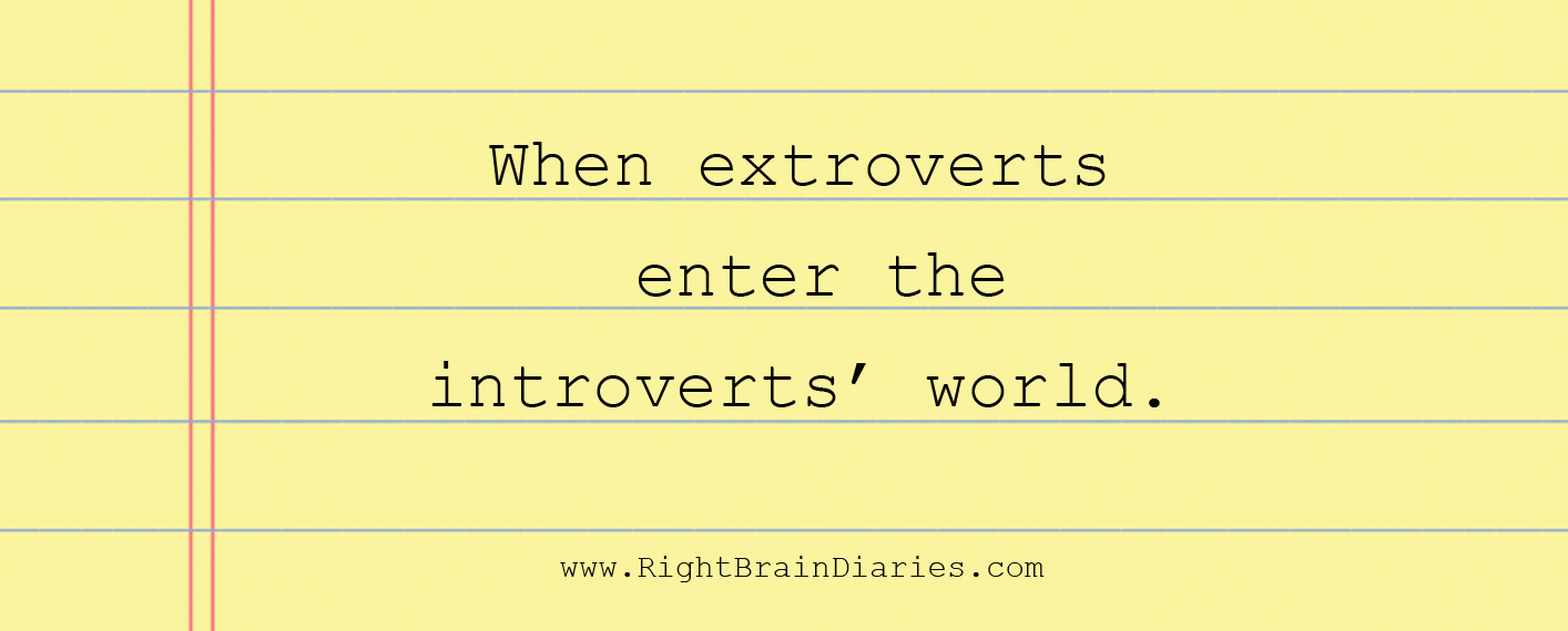 When extroverts enter the introverts' world