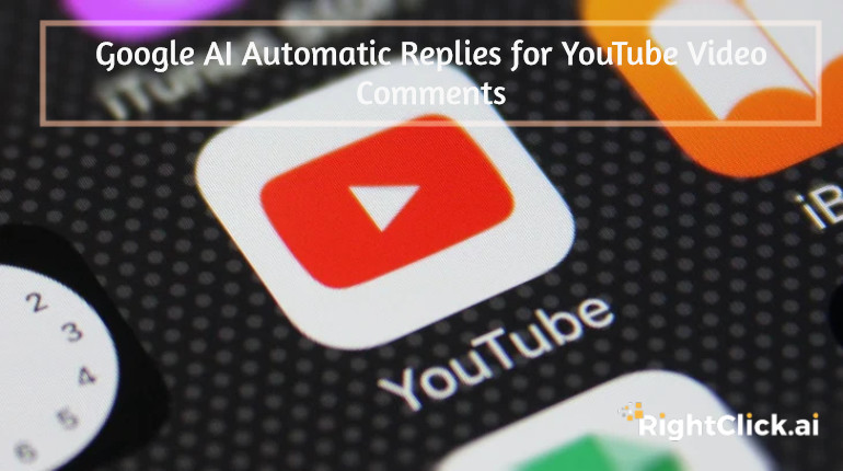 youtube-SmartReply-Comments-rightclickai