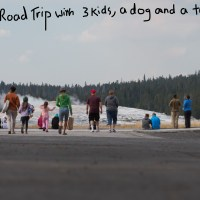 How to Survive a Road Trip from Seattle to Yellowstone with Three Kids, a Dog and a Tent.