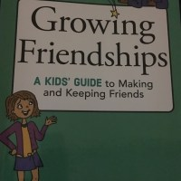 Growing Friendships: A Kids Guide to Making and Keeping Friends (Book Review)