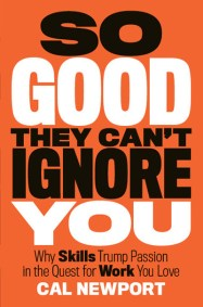 so-good-they-cant-ignore