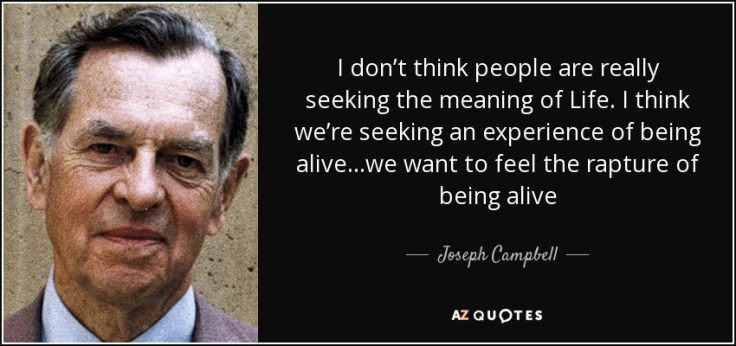 quote-i-don-t-think-people-are-really-seeking-the-meaning-of-life-i-think-we-re-seeking-an-joseph-campbell-36-60-92