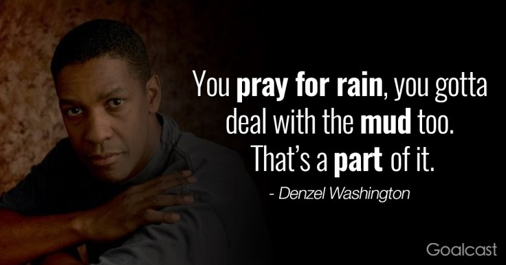 Top-15-Most-Inspiring-Denzel-Washington-Quotes-Pray-for-rain