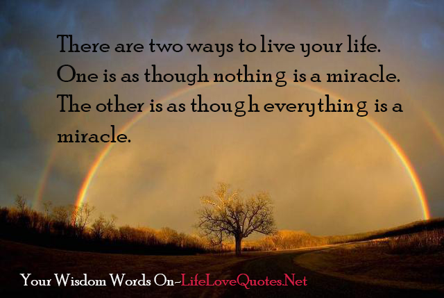 there-are-two-ways-to-live-your-life-quotes