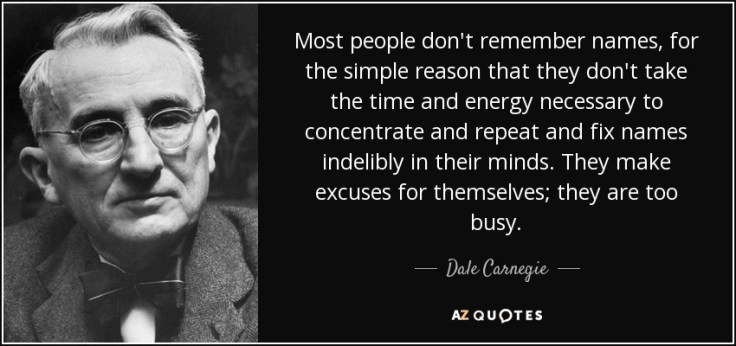 quote-most-people-don-t-remember-names-for-the-simple-reason-that-they-don-t-take-the-time-dale-carnegie-81-52-47.jpg