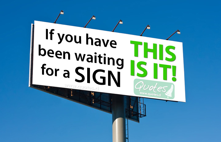 been-waiting-for-a-sign.jpg