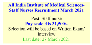 Opportunity to work in AIIMS for Staff Nurses