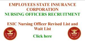 ESIC Nursing Officer Revised List and Wait List