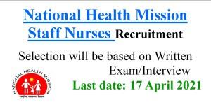 National Health Mission Staff Nurse Vacancies