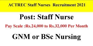 ACTREC Staff Nurses Recruitment 2021