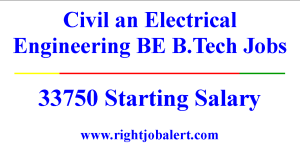 Civil an Electrical Engineering BE BTech Jobs- 33750 Starting Salary