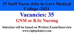 Government Medical College Staff Nurse Vacancies- 2021