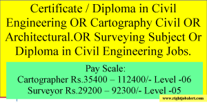 Certificate Diploma in Civil Engineering Cartography Civil Architectural or Surveying Subject Or Diploma in Civil Engineering Jobs