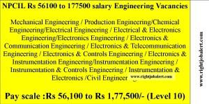 NPCIL Rs 56100 to 177500 salary Engineering Vacancies