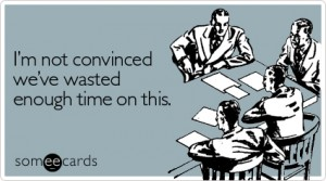 not-convinced-wasted-workplace-ecard-someecards