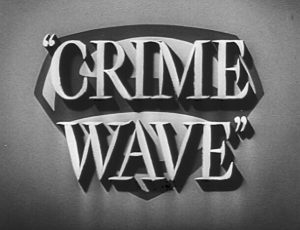 Crime Wave Image 2