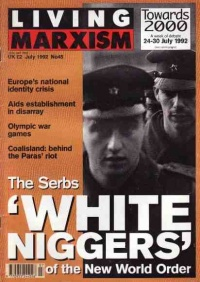 Living_Marxism_The_Serbs_White_Niggers_of_the_New_World_Order