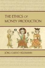 Ethics of Money Production
