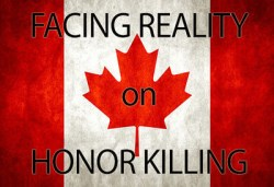 Honor Killing in Canada is an act of terrorism