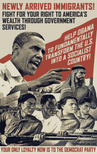 poster immigrants obama welfare