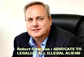 Robert Gittelson Legalize All Illegal Aliens