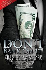 Craig R Smith and Lowell Pontes book Dont Bank on It