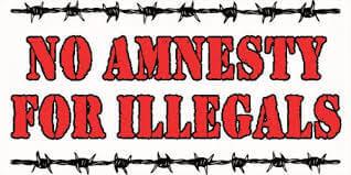 No Amnesty for Illegals