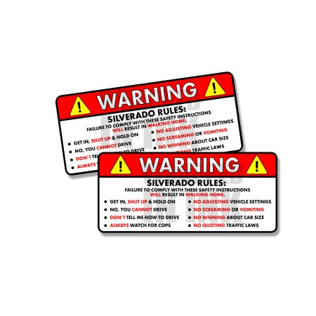 Silverado Rules Funny Safety Instruction Stickers 1