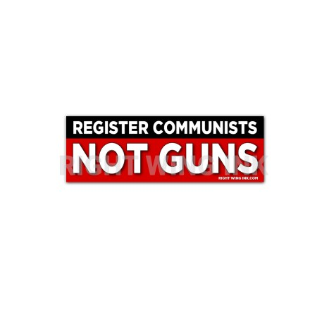 Register Communists Not Guns Stickers