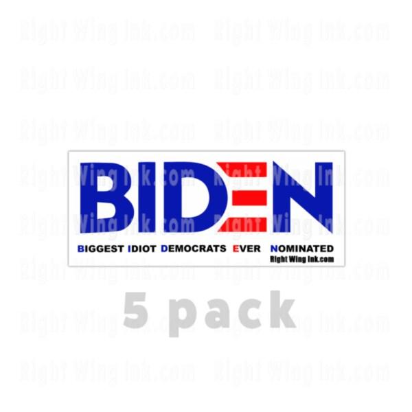 Biden Biggest Idiot Stickers 5