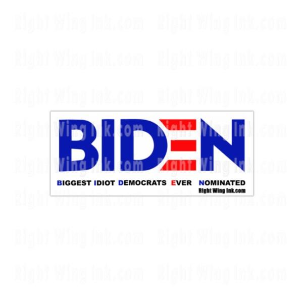 Biden Biggest Idiot Stickers