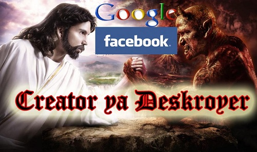 Facebook and Google are Creator ya Destroyer