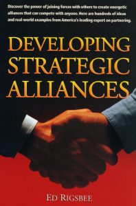 Developing Strategic Alliances by Ed Rigsbee