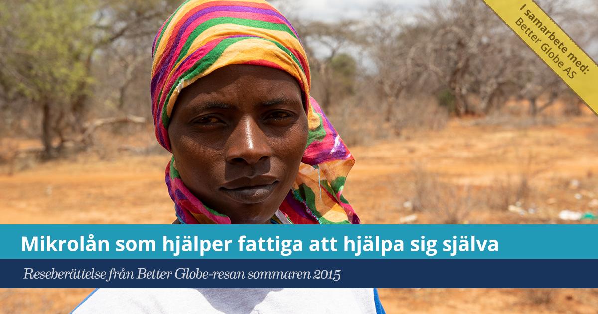 Försättsbild till artikeln: Mikrolån som hjälper fattiga att hjälpa sig själva - På besök hos mikrolånbanken som vi sponsrade via Better Globe i Nguni i östra Kenya