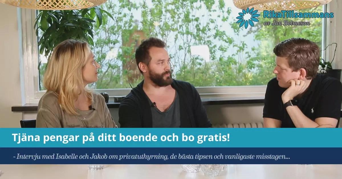 Tjäna pengar via privatuthyrning - Intervju med Jakob och Isabelle från MainHome
