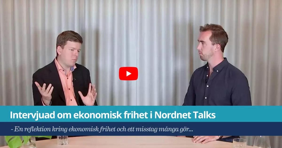 Försättsbild till artikeln: Intervjuad om ekonomisk frihet i Nordnet Talks - En reflektion kring ekonomisk frihet och ett misstag många gör...