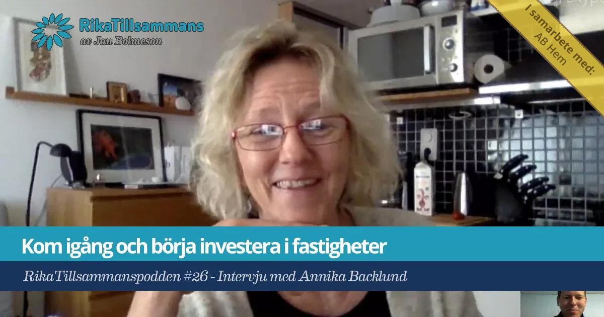 Försättsbild till artikeln: Kom igång och börja investera i fastigheter och hyreshus - RikaTillsammanspodden #26 - Intervju med Annika Backlund från AB Hem.